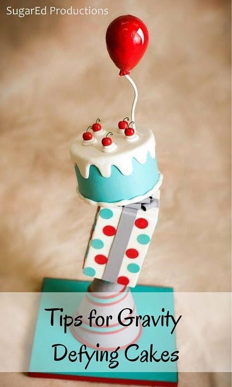 Tips for Gravity Defying Cakes- blog post