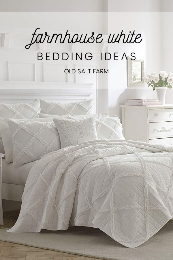 Farmhouse White Bedding Ideas In 2020 Farmhouse Style Bedding White Bedding White Bedding Bedroom