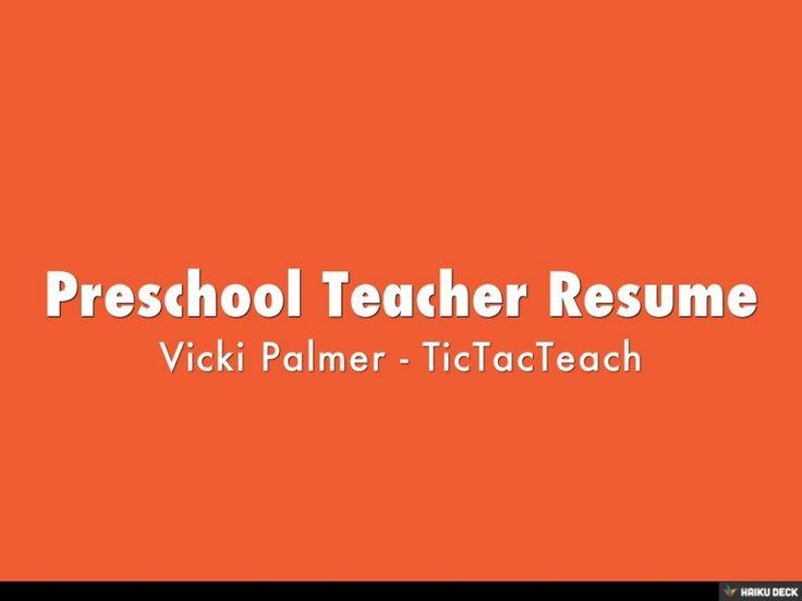 30 best Preschool Teaching images on Pinterest Kids education - sample resume for preschool teacher