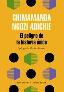 Buy El peligro de la historia única by Chimamanda Ngozi Adichie and Read this Book on Kobo's Free Apps. Discover Kobo's Vast Collection of Ebooks and Audiobooks Today - Over 4 Million Titles! Chimamanda Ngozi Adichie, Dave Eggers, Books To Read, My Books, Books 2018, Penguin Random House, First Humans, Book Cover Design, Books Online