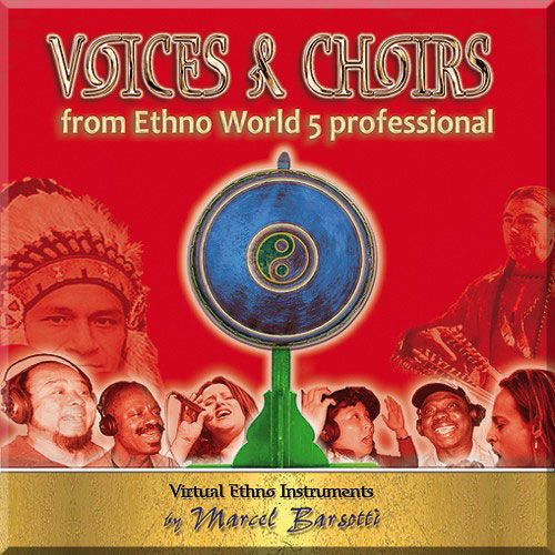 Best Service Voices and Choirs from Ethno World 5 Professional [Download]