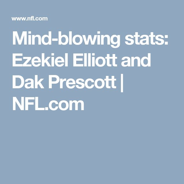 Mind-blowing stats: Ezekiel Elliott and Dak Prescott | NFL.com