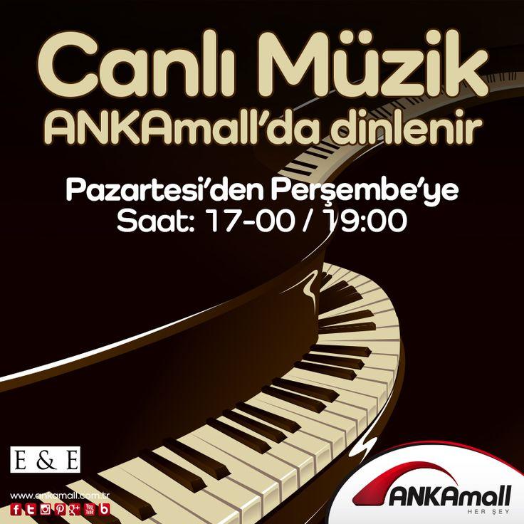 Canlı Müzik #ANKAmall'da dinlenir!