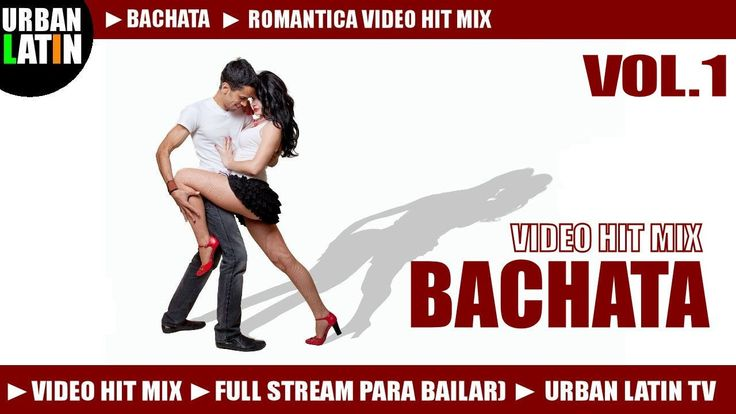 BACHATA HITS VOL.1 ► ROMANTICA VIDEO HIT MIX ► BACHATA 2016 ► PRINCE ROY...
