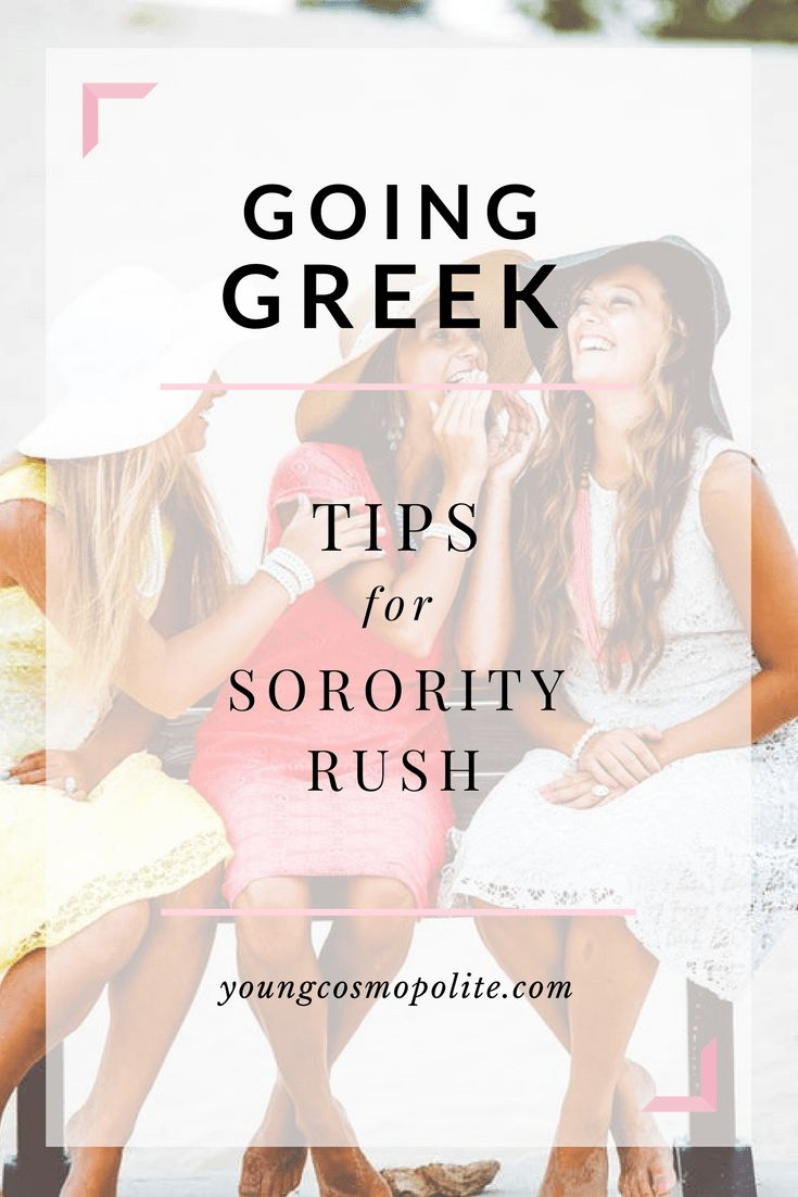 Going Greek: Tips for Sorority Rush – Young Cosmopolite
