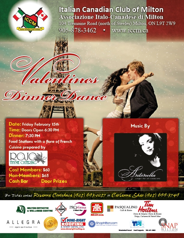 Valentine's Diner at the Italian Canadian Club Of Milton Friday February 15th.  www.iccm.ca