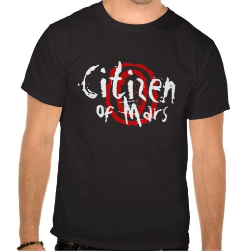 Citizen of Mars Tee Shirt