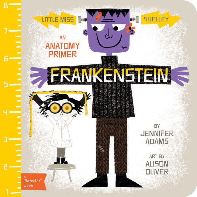 Frankenstein: A BabyLit Anatomy Primer (Gibbs Smith)