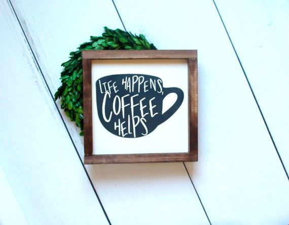 home decor bathroom signs.htm life happens coffee helps sign  kitchen decor  kitchen wall sign  kitchen decor