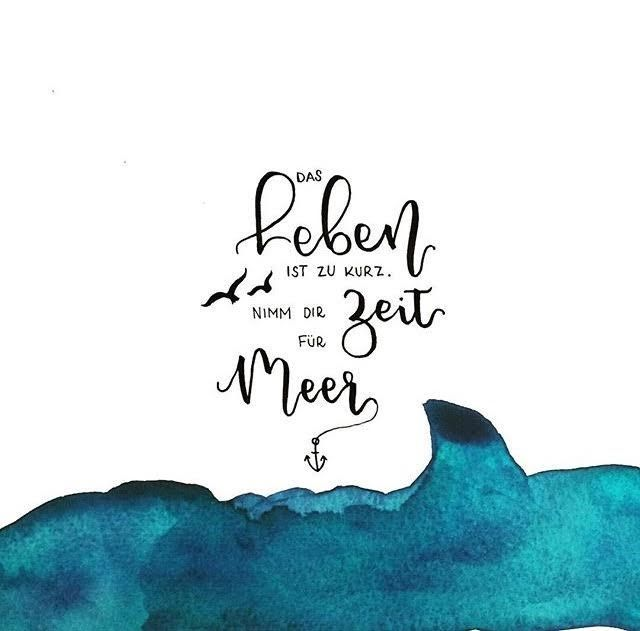 Letter Lovers fraeulein_kalt: Handlettering Spruch: Das Leben ist zu kurz. Nimm dir Zeit für Meer