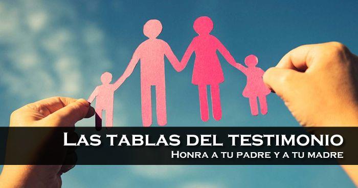Las tablas del testimonio – Honra a tu padre y a tu madre   El Plan de las Edades