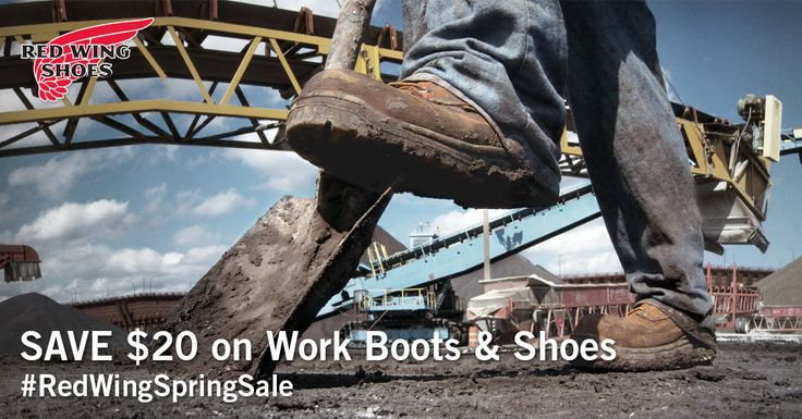 Red Wing Shoes only go on sale a few times a year. Get your $20 coupon and SAVE. Hurry! The sale only runs April 1-30 at participating stores.
