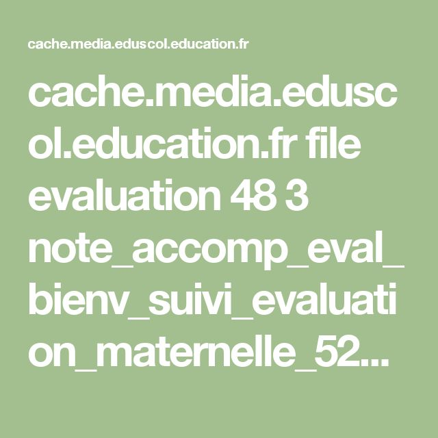 cache.media.eduscol.education.fr file evaluation 48 3 note_accomp_eval_bienv_suivi_evaluation_maternelle_527483.pdf