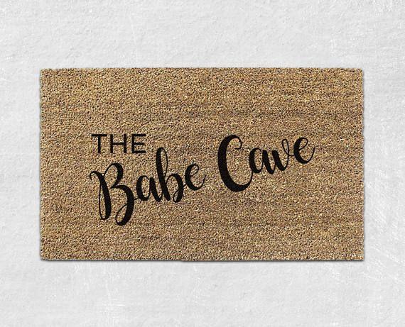 Babe Cave Door mat - Cute Doormat - Cute Door mat - Funny Doormat - Funny Door mat - Funny Welcome Mat -  Front Door Mat - Housewarming 053