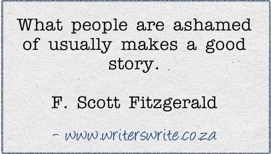 This is certainly true for me. To write authentically requires true courage.