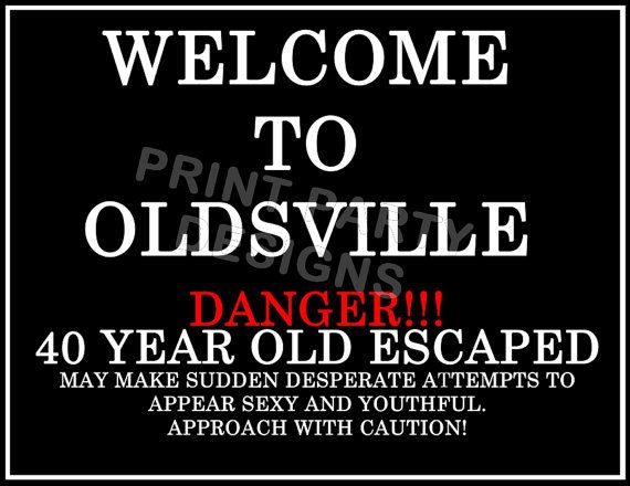 Diy Over The Hill Party Welcome Sign Super Hilarious Diy