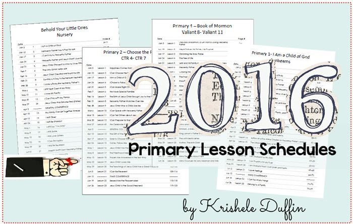 2016 LDS Primary Lesson Schedules - includes all four Primary manuals used in 2016 (Nursery, Sunbeam, Primary 2 and Primary 4)