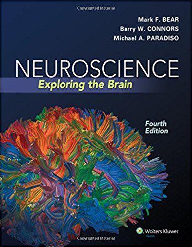 Neuroscience: Exploring the Brain 4th Edition by Mark F
