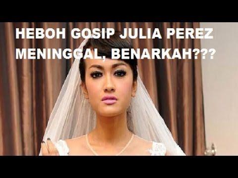 Julia Perez Meninggal - Julia Perez HOT di Gosipkan MENINGGAL