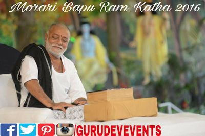 Gurudev Events: Morari Bapu Ram Katha 2016