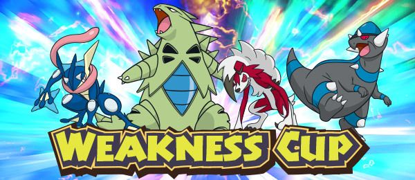 Pokemon Sun/Moon - Announcing the Weakness Cup Online Competition   Be on guard in the Weakness Cup Online Competition where every Pokémon in battle is weak to at least five types. Trainers will assemble a team from a limited list of Pokémon and go head-to-head in Single Battles where an unexpected attack could mean an instant knockout. The battles will take place in Pokémon Sun and Pokémon Moon. Pokémon brought in via Poké Transporter are permitted in battle. All Pokémon will be set to Lv…