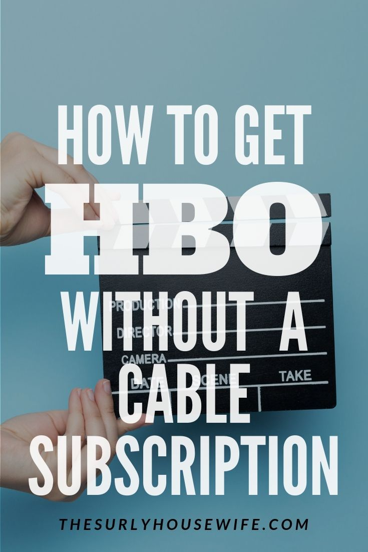 How To Watch Hbo Without A Cable Subscription With Images Watch Hbo Hbo Family Movie Night