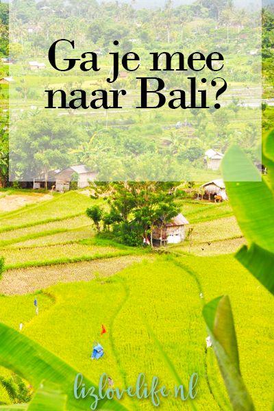 Lizlovelife Ga je mee naar Bali? Reistips voor BaliTravel #Bali #reistips
