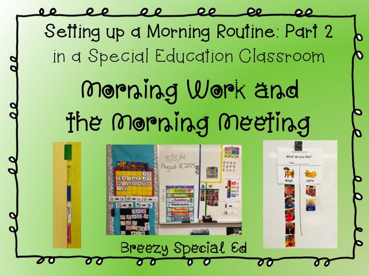 Setting up a Morning Meeting for a Special Education Classroom