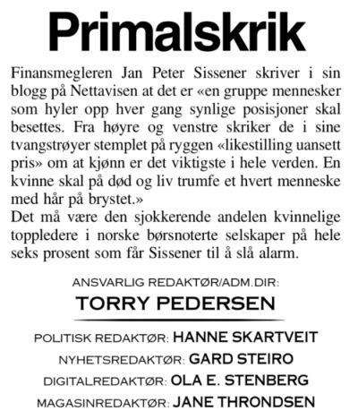 sissener - Leder i investeringsselskapet Sissener Sirius ASA. Sissener er en av Norges mest profilerte aksjemegler og investeringsspesialist. Han har blant annet bakgrunn som meglersjef i Carnegie, Orkla Finans, Enskilda Securities. og Alfred Berg ABN Amro.