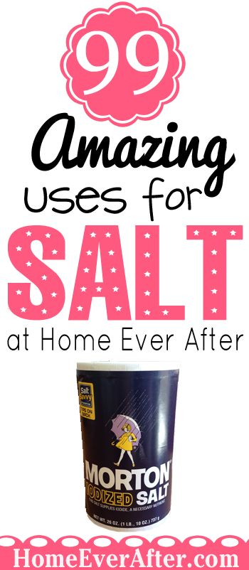 99 Amazing Uses for Salt to save money from Home Ever After! http://www.homeeverafter.com/money-saving-uses-for-salt/ #HomeEverAfter #frugal #home