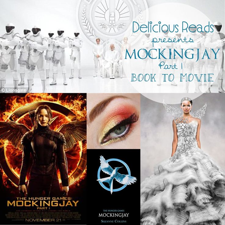 Mockingjay Part 1 Movie, Book to Movie, Delicious Reads starring Jennifer Lawrence , Liam Hemsworth written by Suzanne Collins
