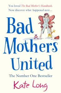 Bad Mothers United - this is the sequel to The Bad Mother's Handbook, if you want to read more about Daniel, Charlotte, Karen et al.