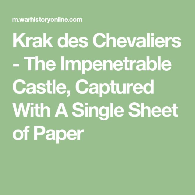Krak des Chevaliers - The Impenetrable Castle, Captured With A Single Sheet of Paper