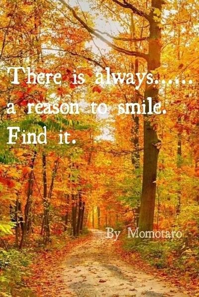 There is always a reason to smile I always find it ♪♪♥♥♥