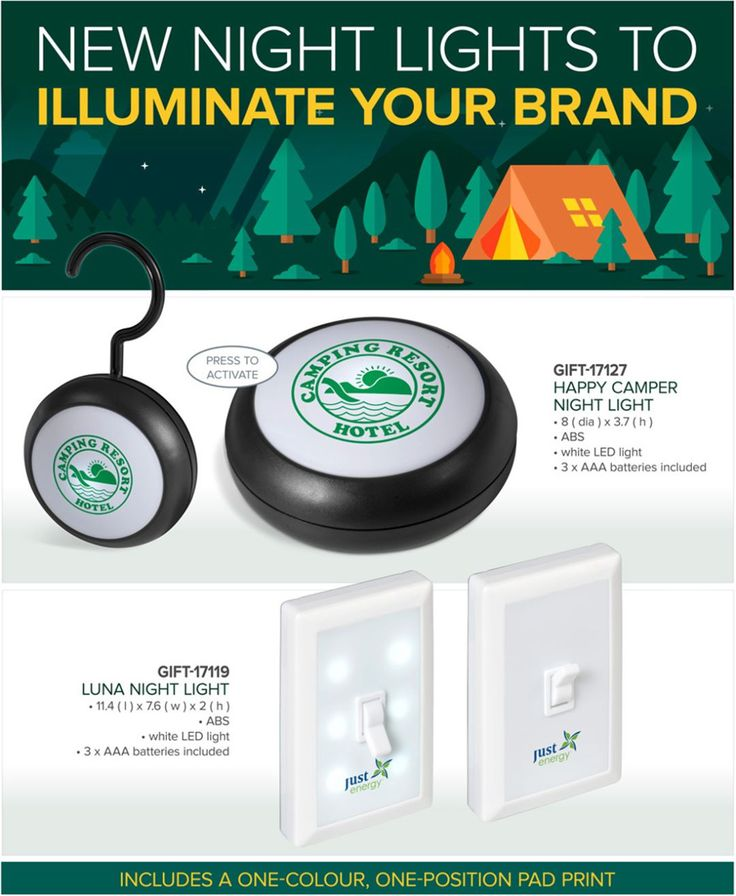 Best Branding supplies New Night Lights to illuminate your brand,  Our new Night Lights will ensure you don't get left in the dark.  Whether you're experiencing a power outage at home or going on a camping trip, these energy efficient lights are great to use almost anywhere.  Both models come with 3 AAA batteries and include a one-colour, one-position pad print.  GIFT-17127Happy Camper Night Light GIFT-17119Luna Night Light  No minimum quantities apply to the inclusive-of-branding…