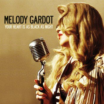 Lyrics for Your Heart Is As Black As Night by Melody Gardot. Your eyes maybe whole But the story I'm told Is your heart is as black as night You lips maybe sweet Such that I can't ...