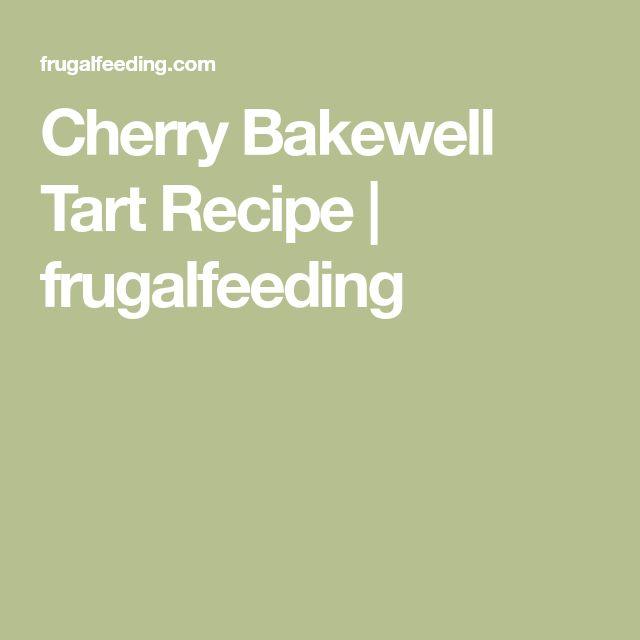Cherry Bakewell Tart Recipe | frugalfeeding