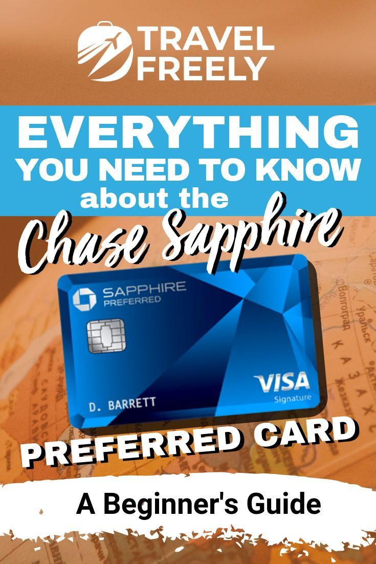 Why We Love The Chase Sapphire Preferred In 2020 Chase Sapphire
