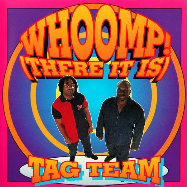 Tag Team | Whoomp! (There It Is) | 29 Albums That Are Now 20 Years Old