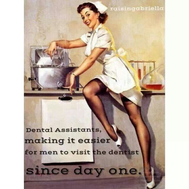 Dental assistants making it easier for men to visit the dentist since day one...haha had to pin
