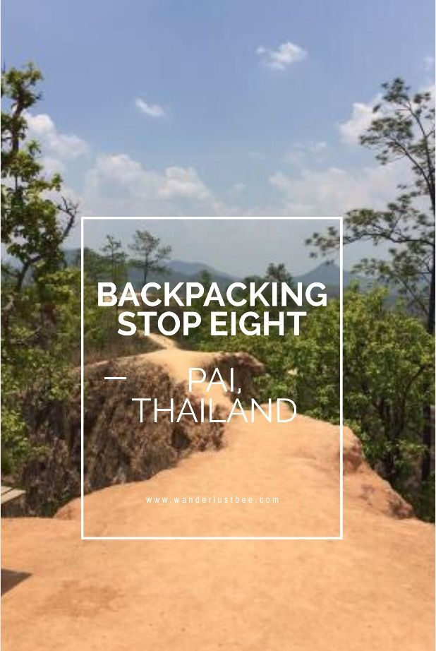 Next stop backpacking Asia was a 24hour stop in Pai. We visited temples, hot springs, the Pai canyon it was a jam packed itinerary but so fun and relaxing. Just how we wanted to spend our last couple of days in Thailand...