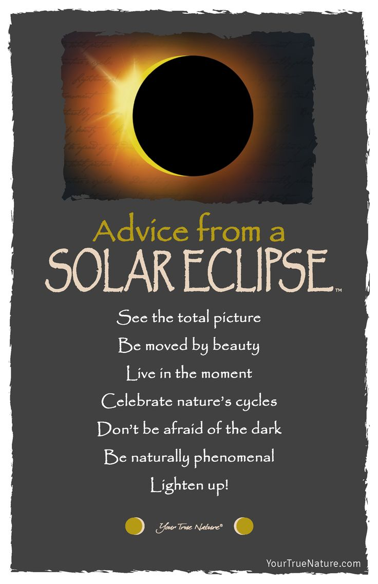 Beauty Advice from a Solar Eclipse: Be moved by beauty. Your True Nature