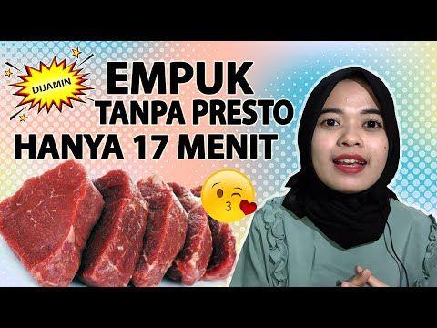 Cara Merebus Daging Sapi Agar Menjadi Empuk Tanpa Presto Hanya 17 Menit Youtube Rebusan Daging Daging Daging Sapi