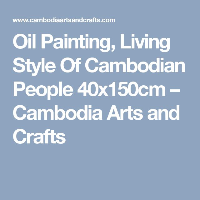 Oil Painting, Living Style Of Cambodian People 40x150cm – Cambodia Arts and Crafts