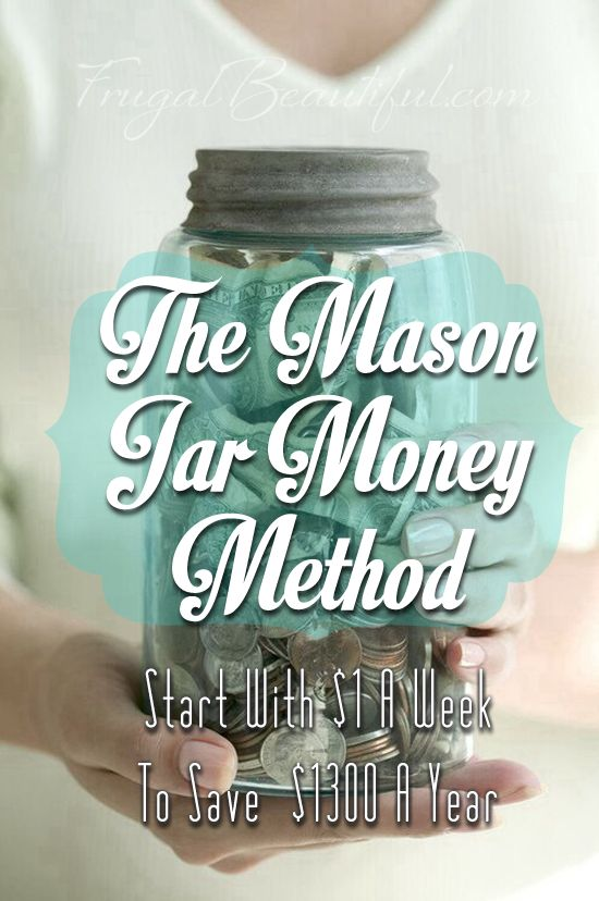 Save using the mason jar money method and have $1300 by the end of the year!