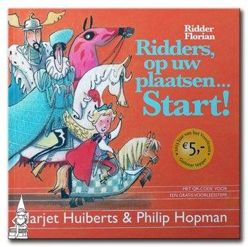 Ridder Florian - Ridders, op uw plaatsen... Start! De kinderboeken webwinkel van Nederland