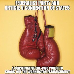 Federalist Party and Article V: A one-two punch against Washington