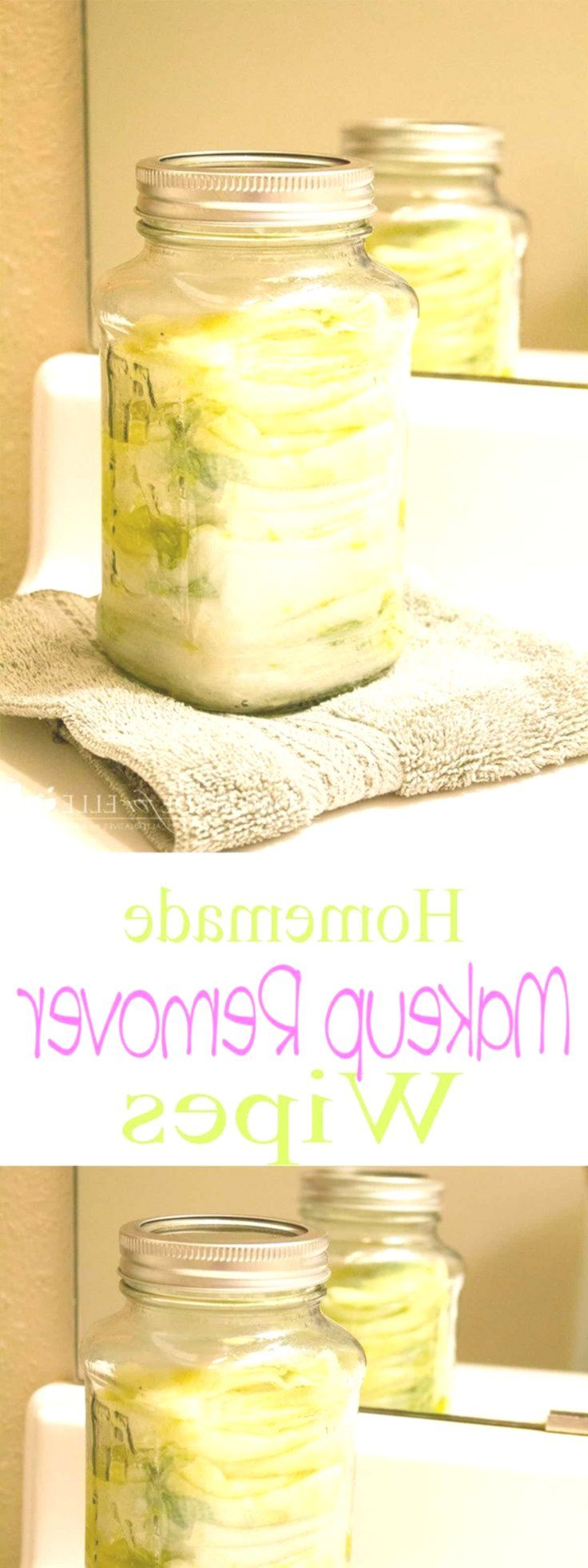 Homemade Makeup Remover Wipes Homemade makeup remover
