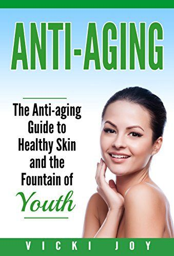 My review of Anti-Aging: The Anti-Aging Guide to Healthy Skin and the Fountain of Youth (anti-aging diet, anti-aging skincare ageless facial, anti-aging guide, anti-aging ... care, wrinkles, anti-aging creams, collag) - http://anti-aging.mugamboglobalresources.com/my-review-of-anti-aging-the-anti-aging-guide-to-healthy-skin-and-the-fountain-of-youth-anti-aging-diet-anti-aging-skincare-ageless-facial-anti-aging-guide-anti-aging-care-wrinkles-anti-agin/