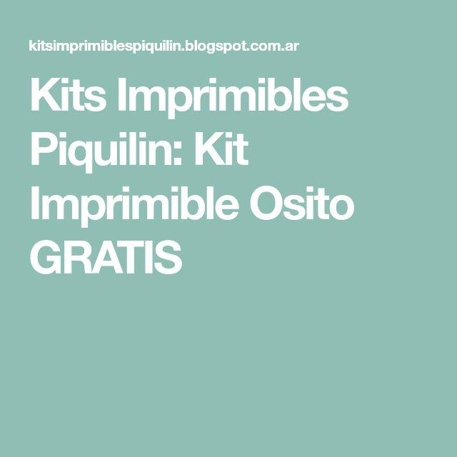 Kits Imprimibles Piquilin: Kit Imprimible Osito GRATIS